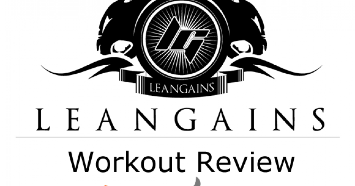 The Famous Leangains Workout Plan Reviewed (Sample Routine included)