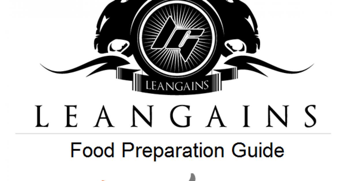 Leangains Simple Guide for Preparing Food