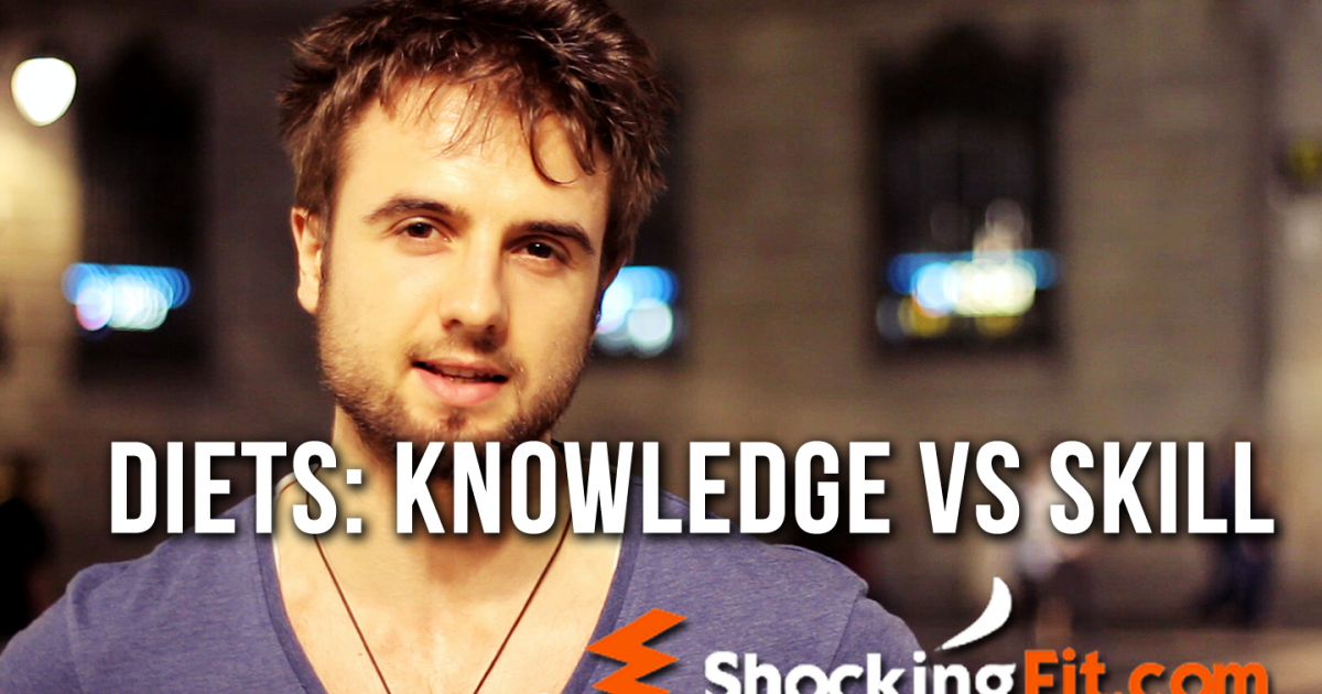 Knowledge vs Skill - Which is More Important for a Good Diet