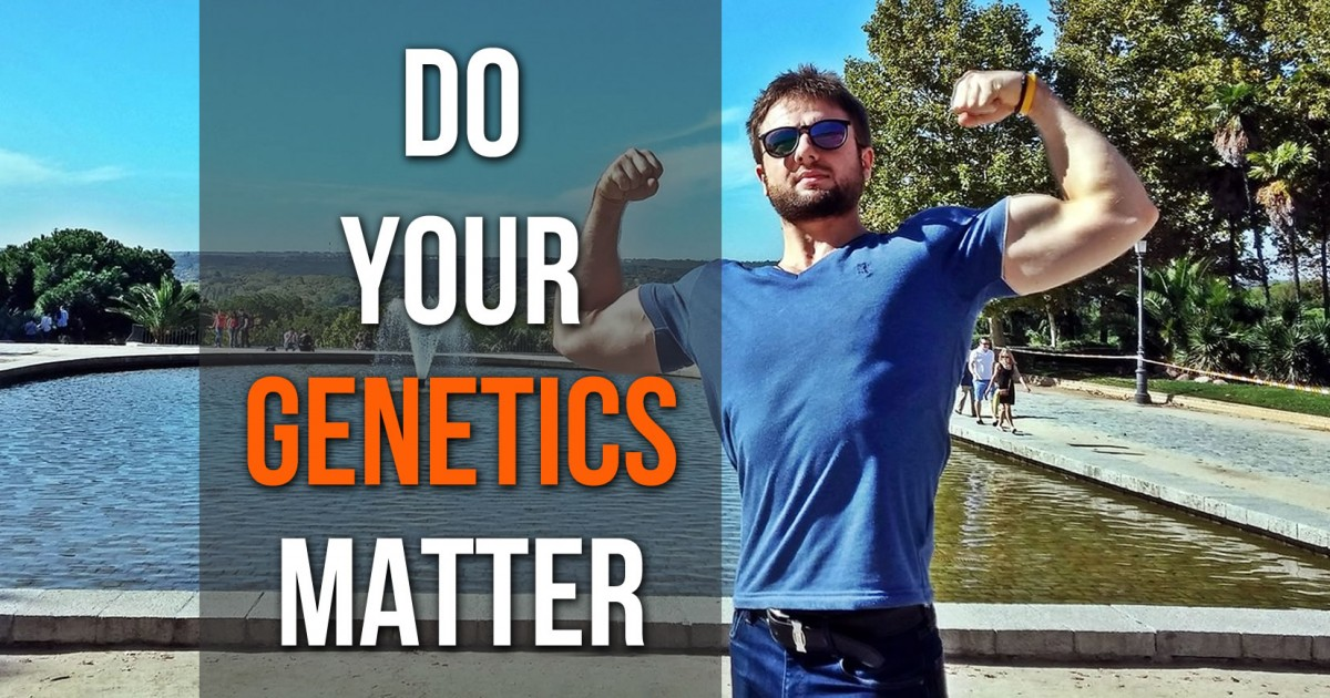 Do Your Genetics Matter For Getting Ripped and Muscular?