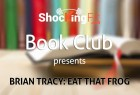 Eat That Frog Book Review Brian Tracy