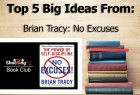 No Excuses Book Review Brian Tracy