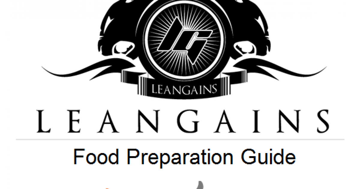 Leangains Simple Guide for Preparing Food