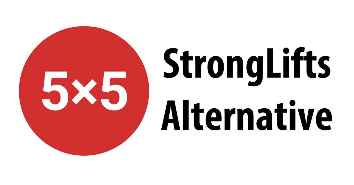 StrongLifts 5x5 Alternative Workout